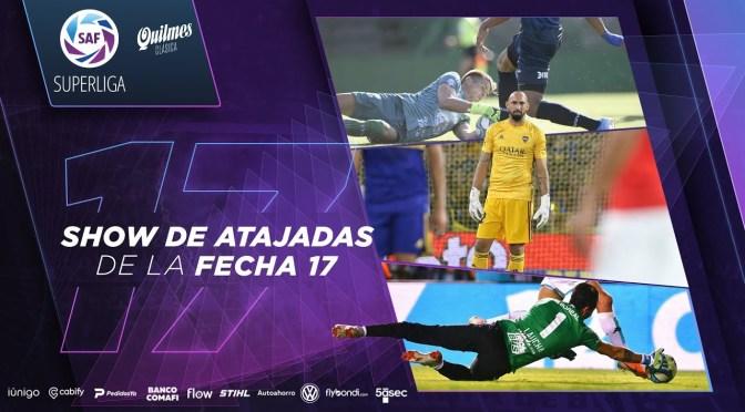 Superliga: show de atajadas de la fecha 17